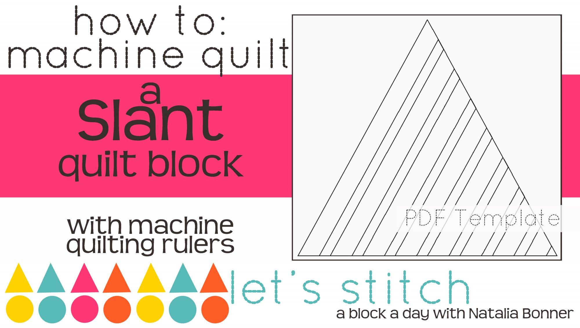Let's Stitch - A Block a Day With Natalia Bonner - PDF - Slant