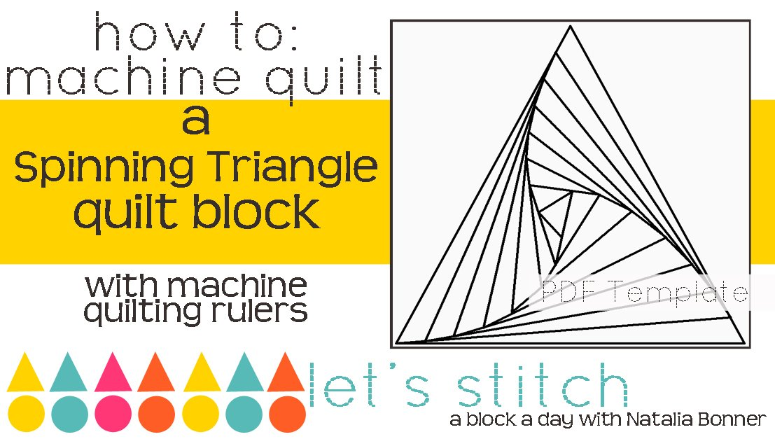 Let's Stitch - A Block a Day With Natalia Bonner - PDF -Spinning Triangle