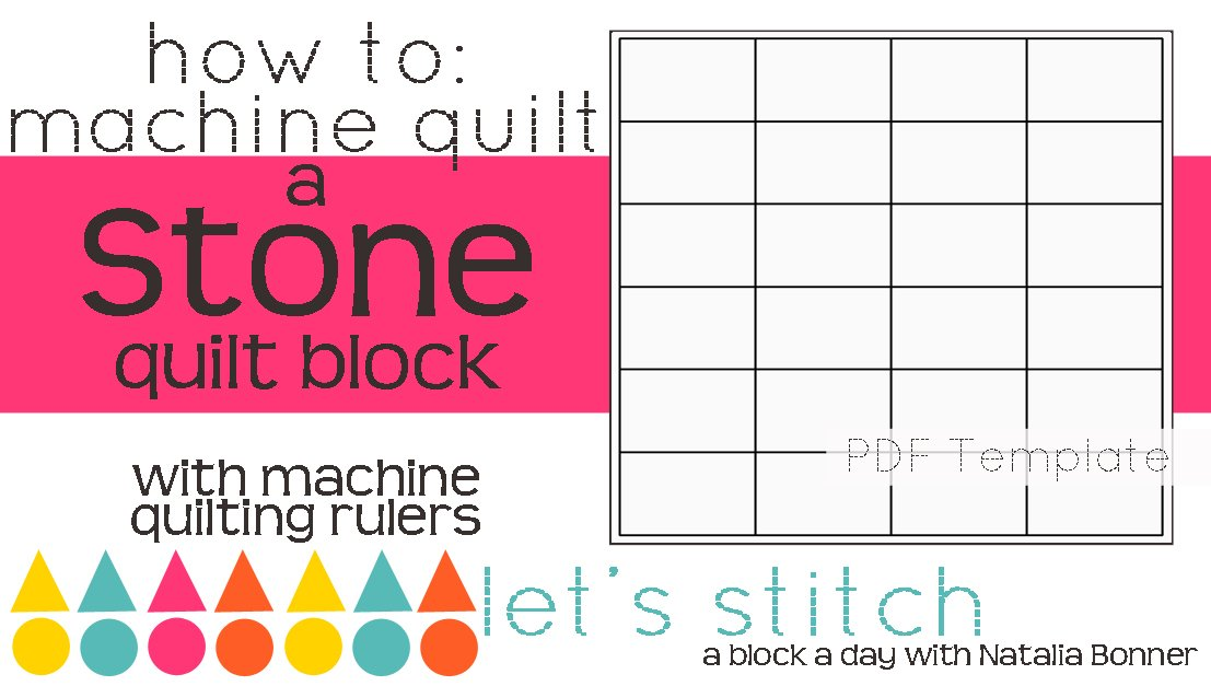 Let's Stitch - A Block a Day With Natalia Bonner - PDF - Stone