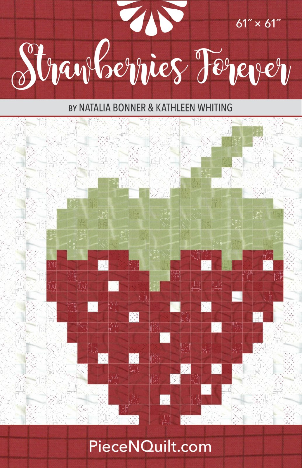 Strawberries Forever Quilt Pattern - PDF Version