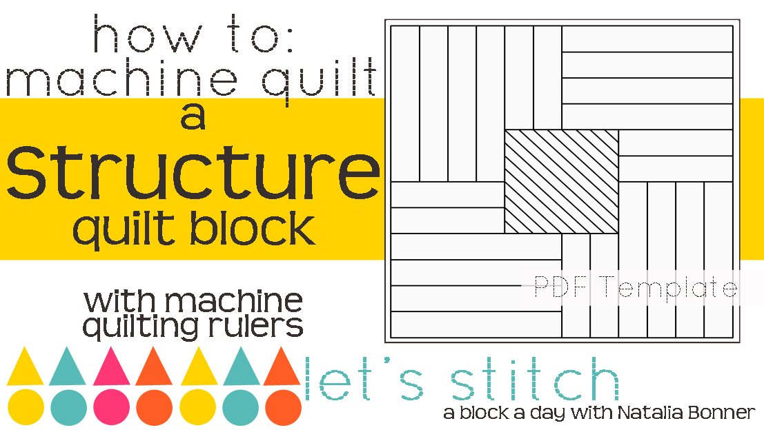 Let's Stitch - A Block a Day With Natalia Bonner - PDF - Structure