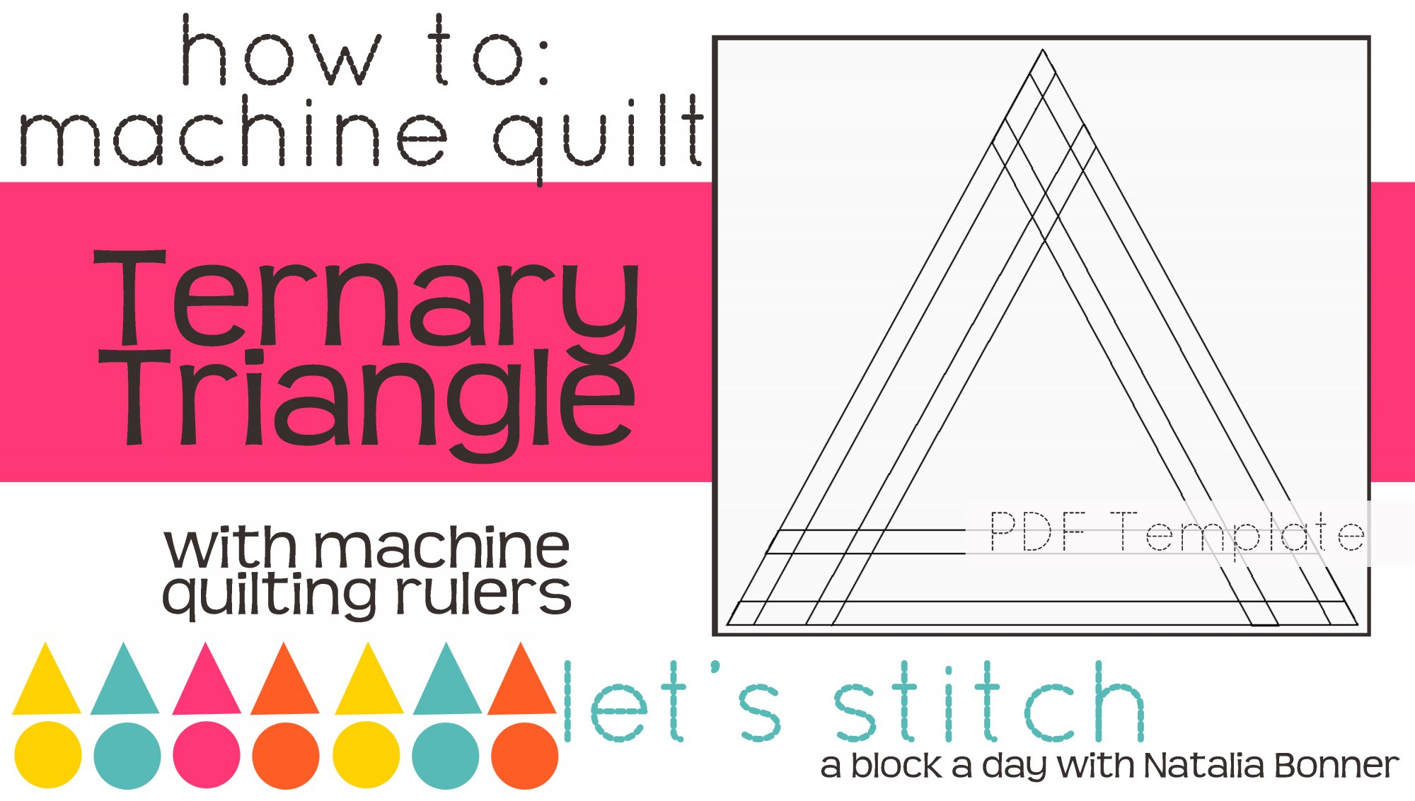 Let's Stitch - A Block a Day With Natalia Bonner - PDF - Ternary Triangle