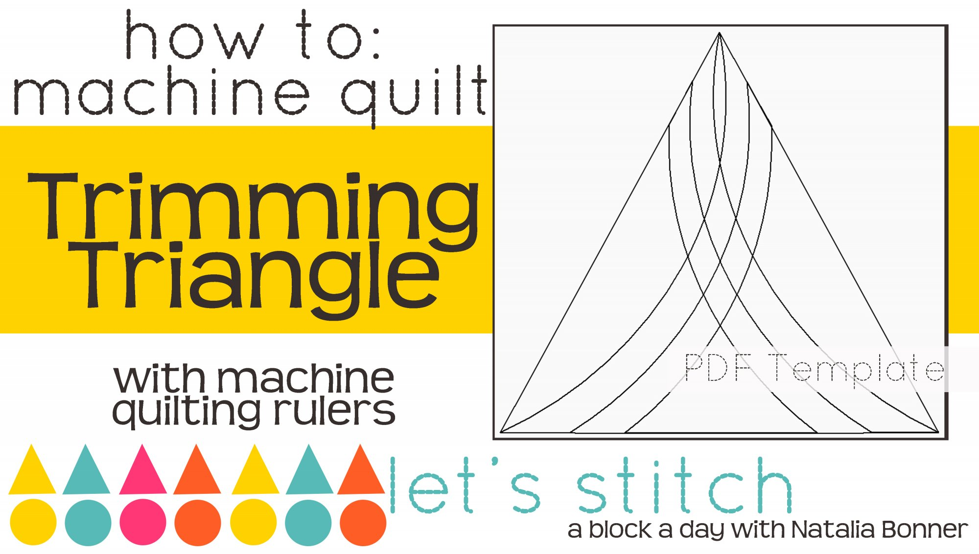 Let's Stitch - A Block a Day With Natalia Bonner - PDF - Trimming Triangle
