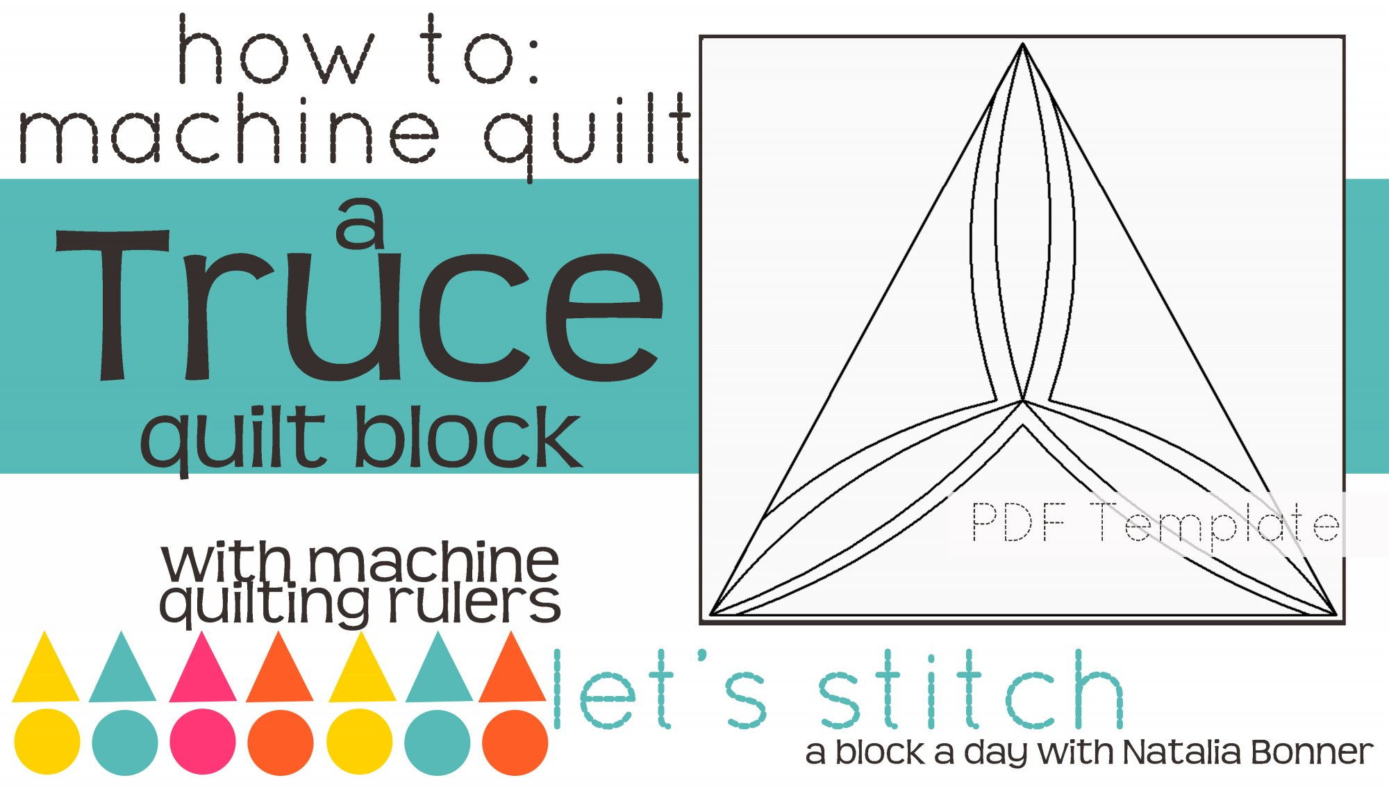 Let's Stitch - A Block a Day With Natalia Bonner - PDF - Truce