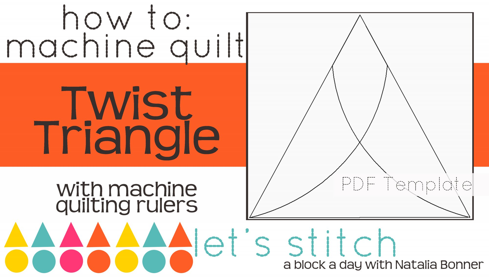 Let's Stitch - A Block a Day With Natalia Bonner - PDF - Twist Triangle