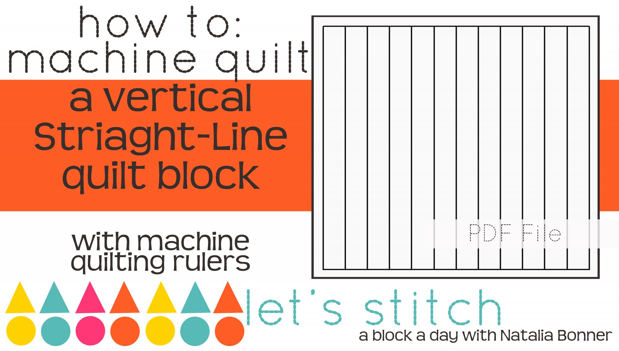 Let's Stitch - A Block a Day With Natalia Bonner - PDF - Vertical Straight Lines