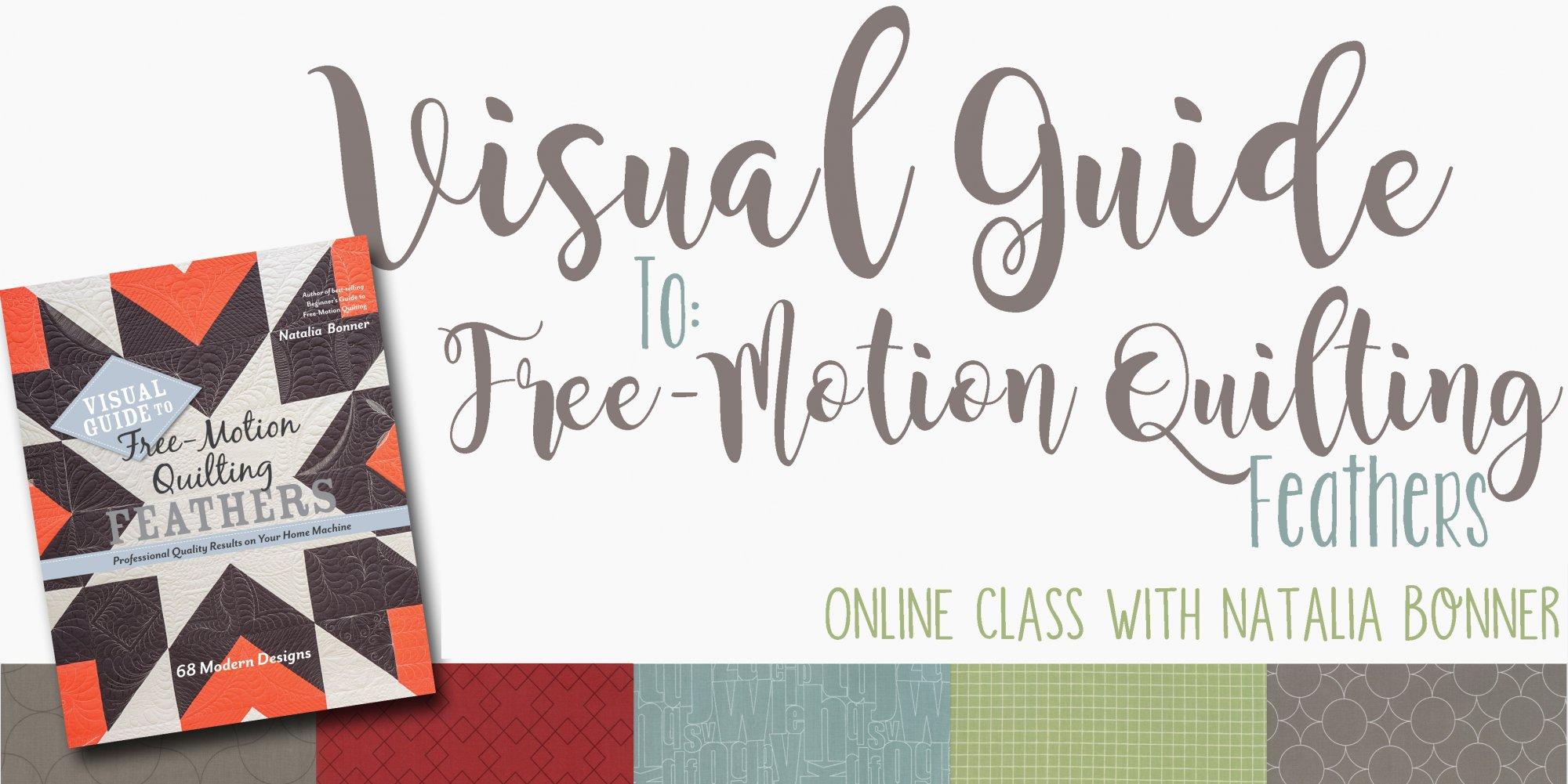 Visual Guide to Free-Motion Quilting Feathers - Online Class with Natalia Bonner