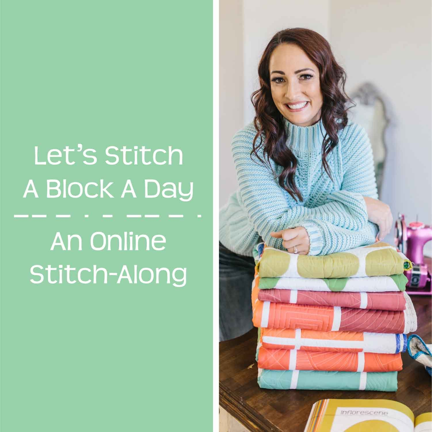 Let's Stitch - A Block A Day