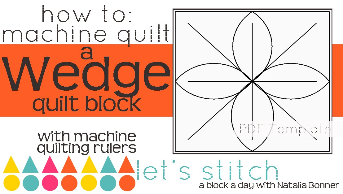 Let's Stitch - A Block a Day With Natalia Bonner - PDF - Wedge