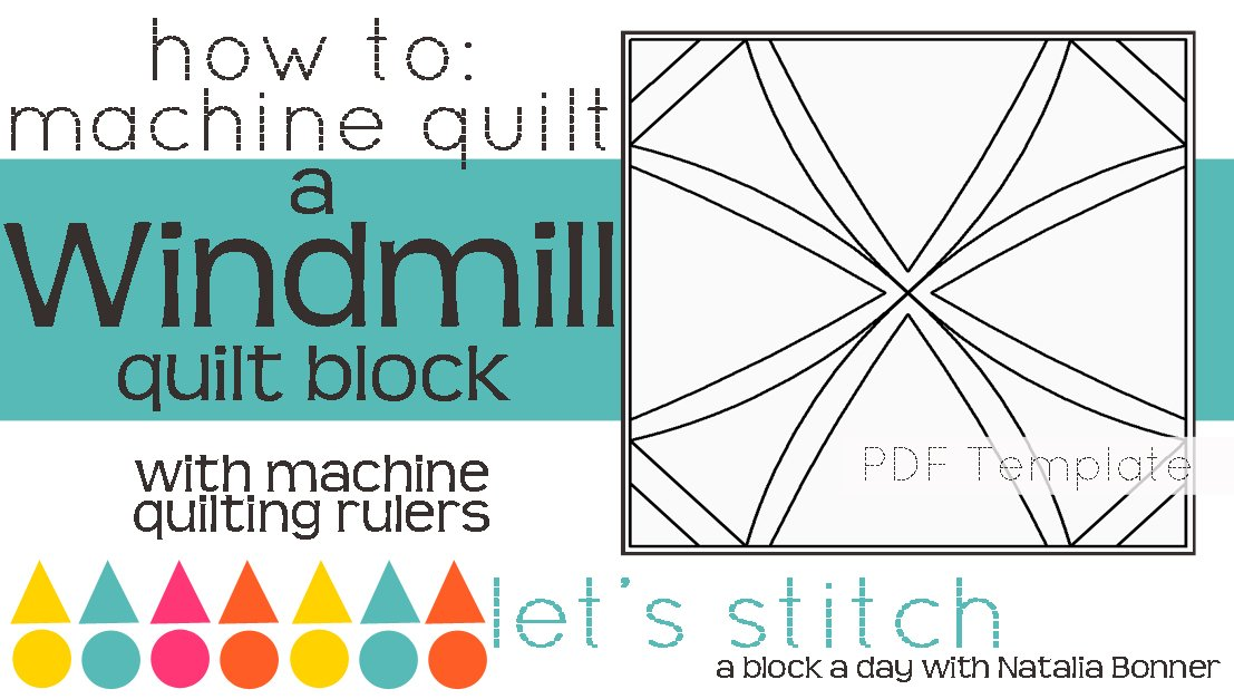 Let's Stitch - A Block a Day With Natalia Bonner - PDF - Windmill