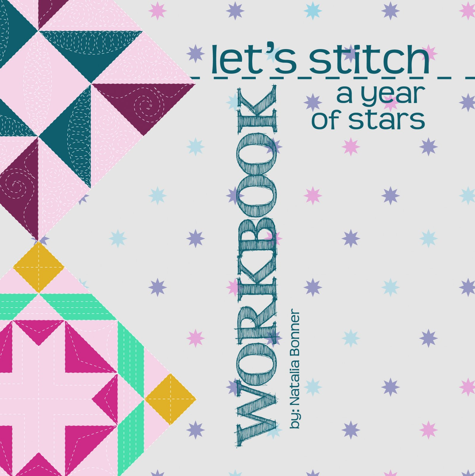 Let's Stitch - A Year of Stars - Block Design Workbook - PDF