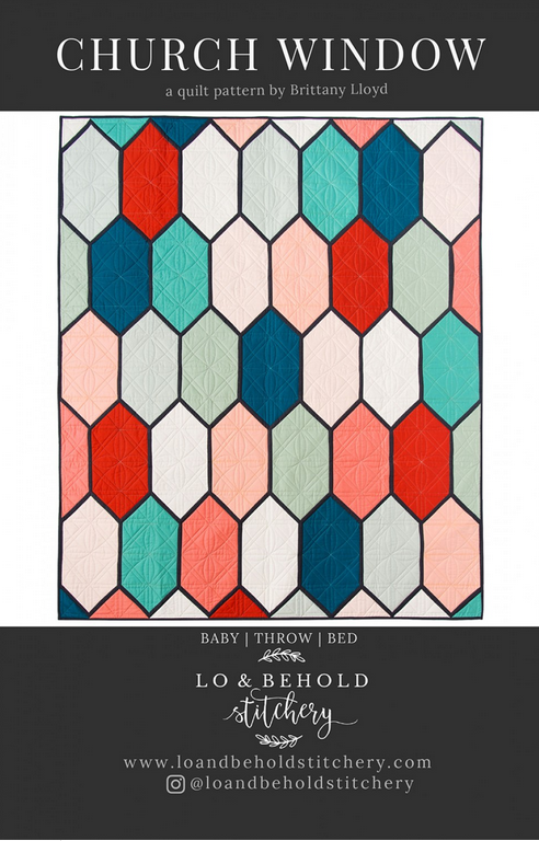 Lo & Behold - Church Window Quilt Pattern