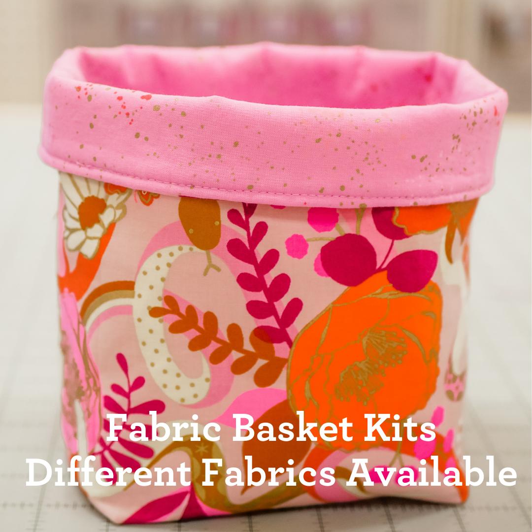 Kit - Fabric Basket