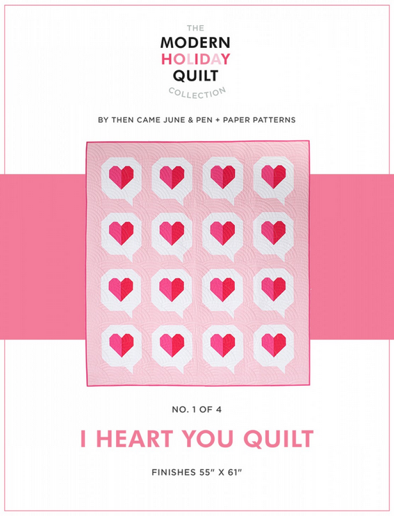 Then Came June - I Heart You Quilt