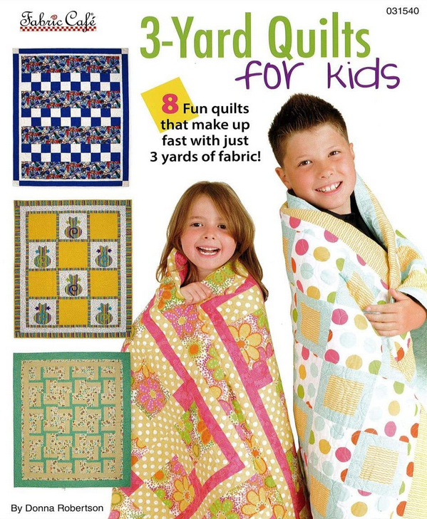 Fabric Cafe - 3 Yard Quilts for Kids