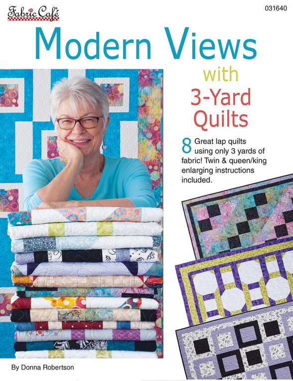 Fabric Cafe - Modern Views with 3 Yard Quilts