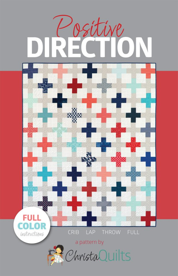 Christa Quilts - Positive Direction Quilt Pattern