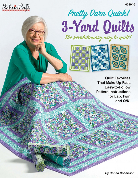 Fabric Cafe - Pretty Darn Quick 3 Yard Quilts