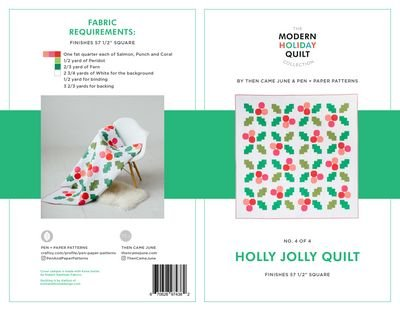 Then Came June - Holly Jolly Quilt