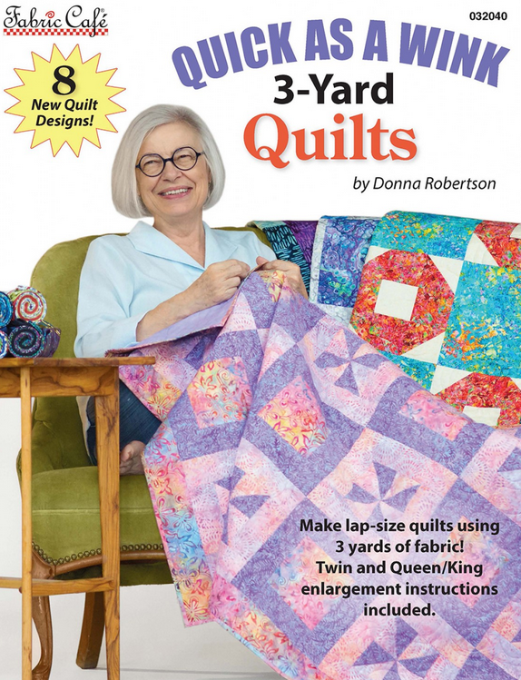 Fabric Cafe - Quick As A Wink 3 Yard Quilts