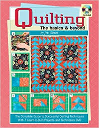 Quilting The Basics & Beyond
