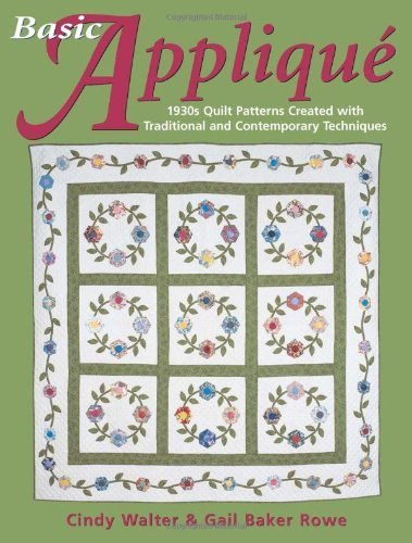 Basic Applique' by Cindy Walter & Gail Baker Rowe