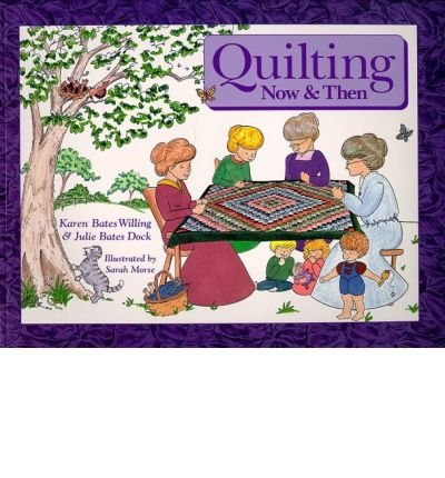 Quilting Then & Now