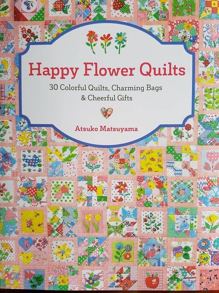 Happy Flower Quilts, Atsuko Matsuyama