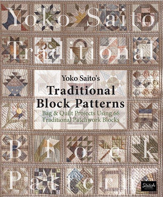 Traditional Block Patterns by Yoko Saito