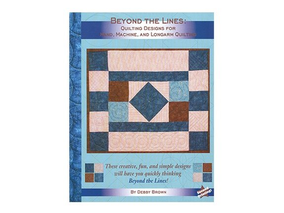 Beyond the Lines:  Quilting Designs for Hand Machine and Longarm Quilting by Debby Brown