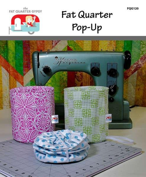 Fat Quarter Pop Up Kit by The Fat Quarter Gypsy