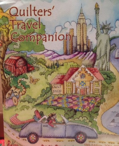 Quilter's Travel Companion and Crafters Guide 2016-2018
