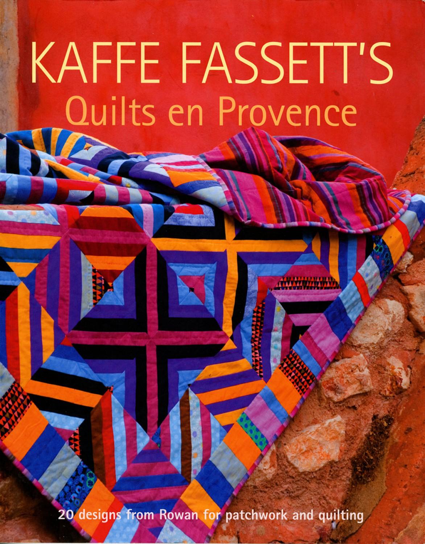 Kaffe Fassett's Quilts en Provence