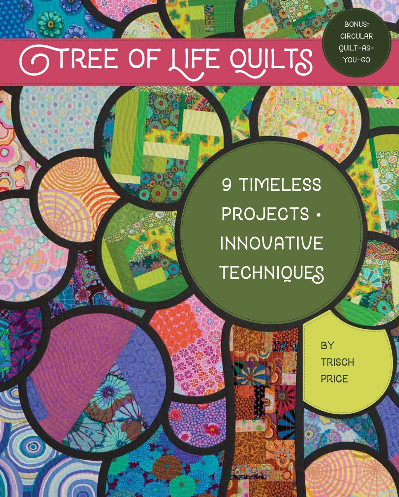 Tree of Life Quilts - Softcover
