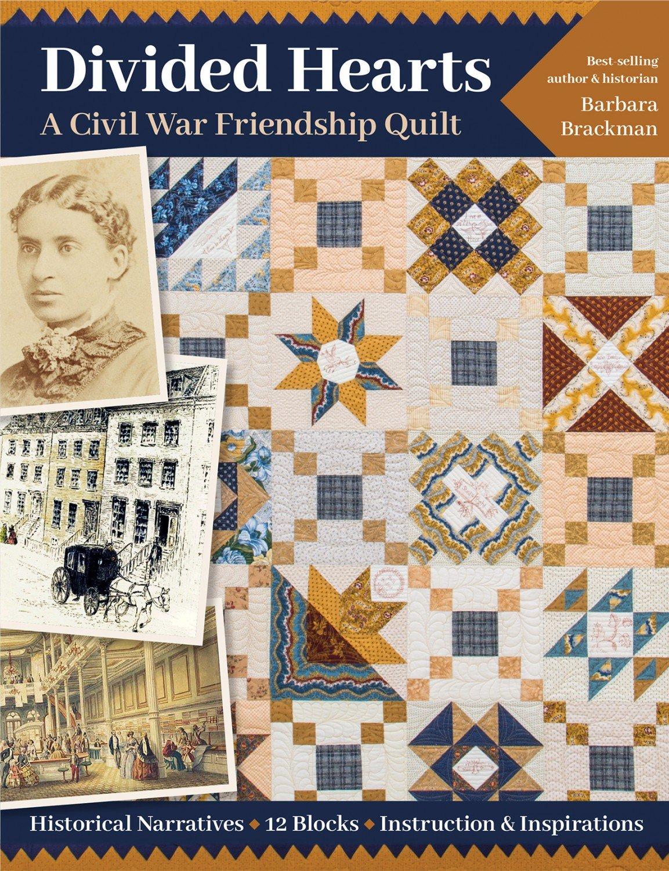 Divided Hearts. A Civil War Friendship Quilt