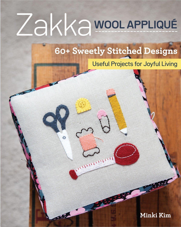 Zakka Wool Applique ~RELEASE DATE May 1/2020~