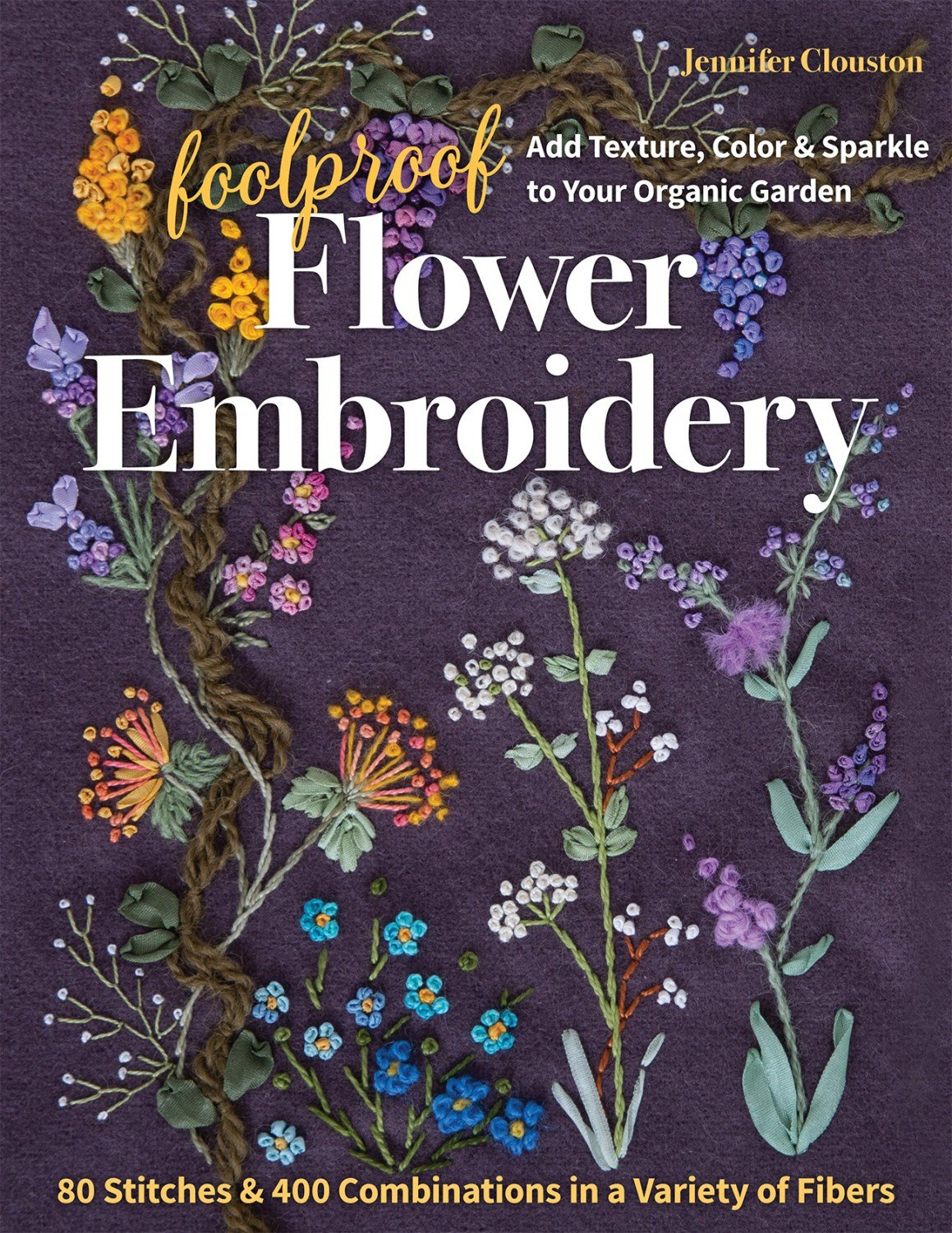 Foolproof Flower Embroidery ~ RELEASE DATE MAY 25/21 ~