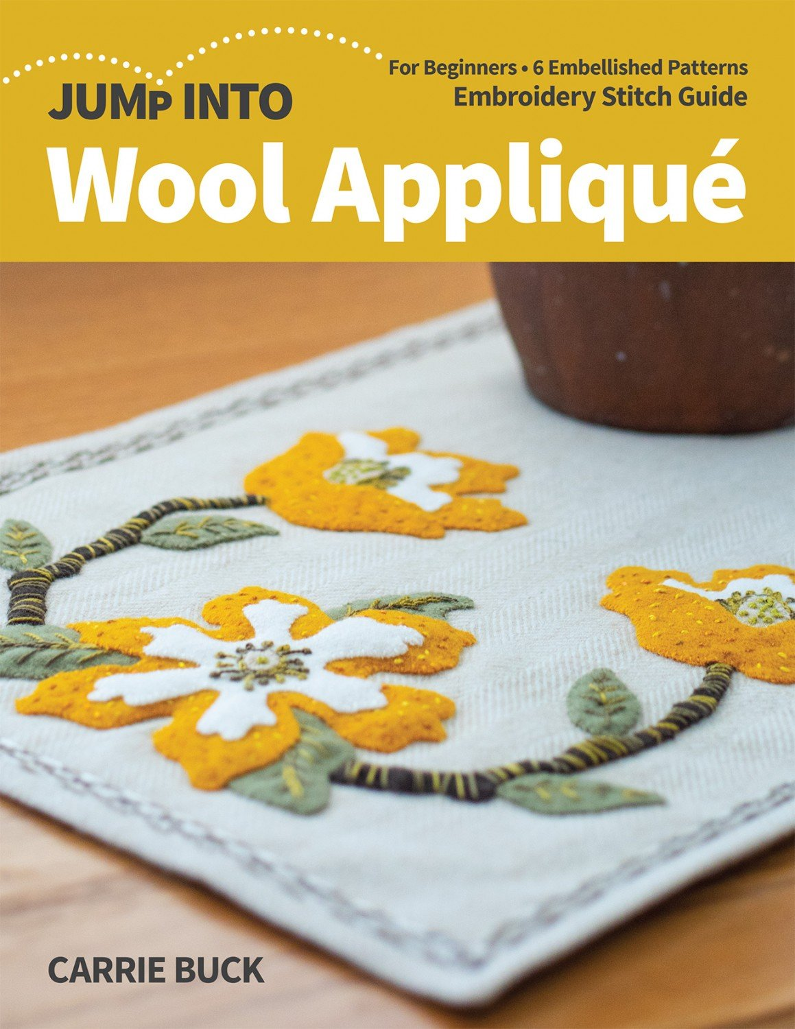 Jump Into Wool Appliqué ~RELEASE DATE MAY 25/21 ~