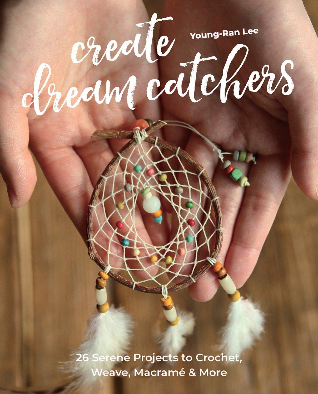 Create Dream Catchers  ~ RELEASE DATE JULY 25/21 ~