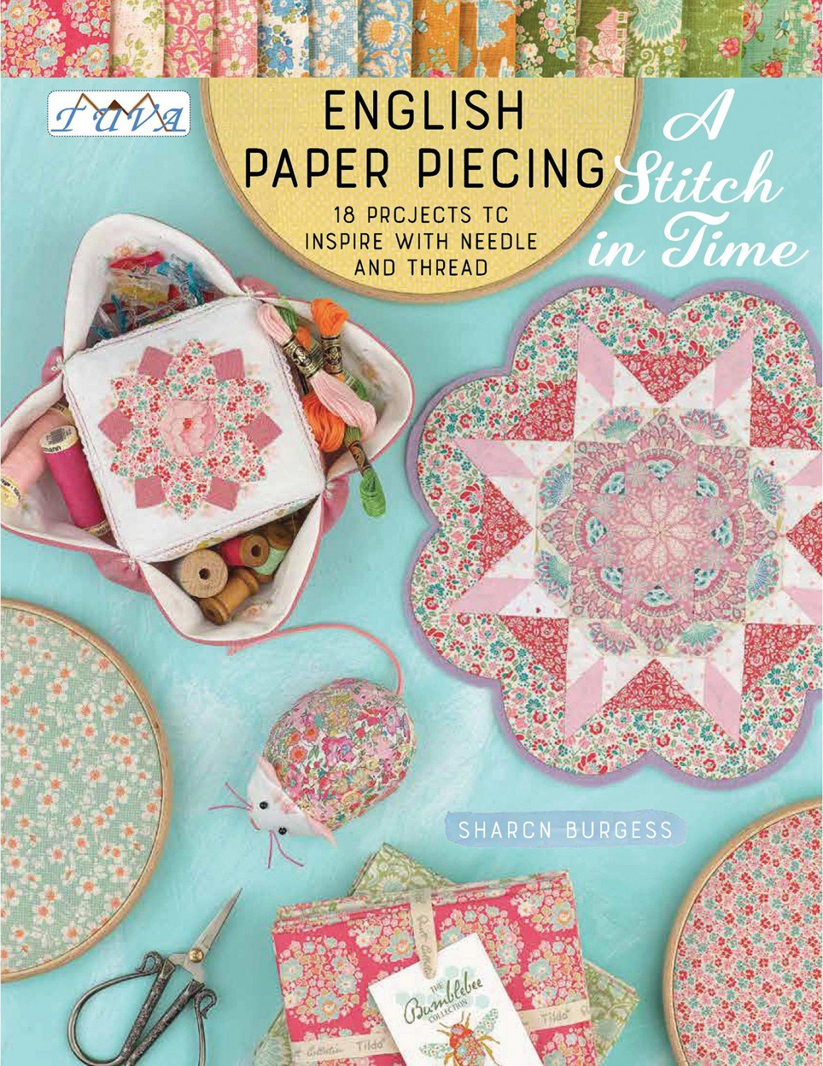 English Paper Piecing A Stitch In Time