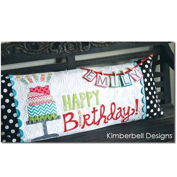 Kimberbell  - Happy Birthday Bench Pillow Cover Kit