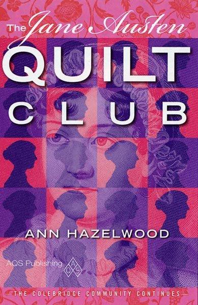 Jane Austen Quilt Club - Softcover