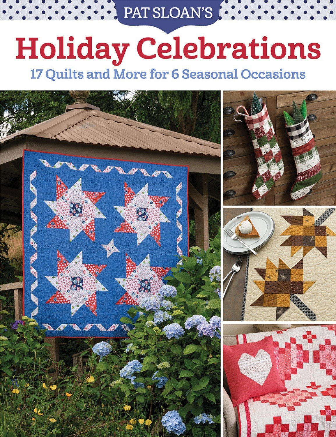 Pat Sloan's Holiday Celebrations ~ EXPECTED DATEAUG 11/21 ~