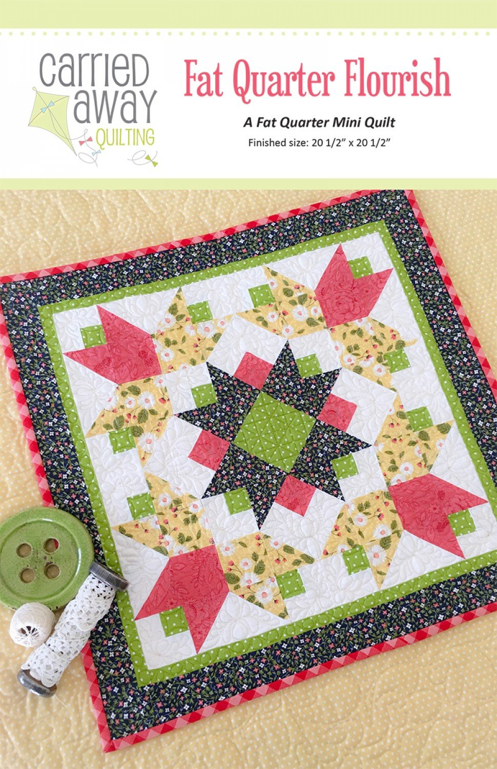 Fat Quarter Flourish By Taunja Kelvington From Carried Away Quilting