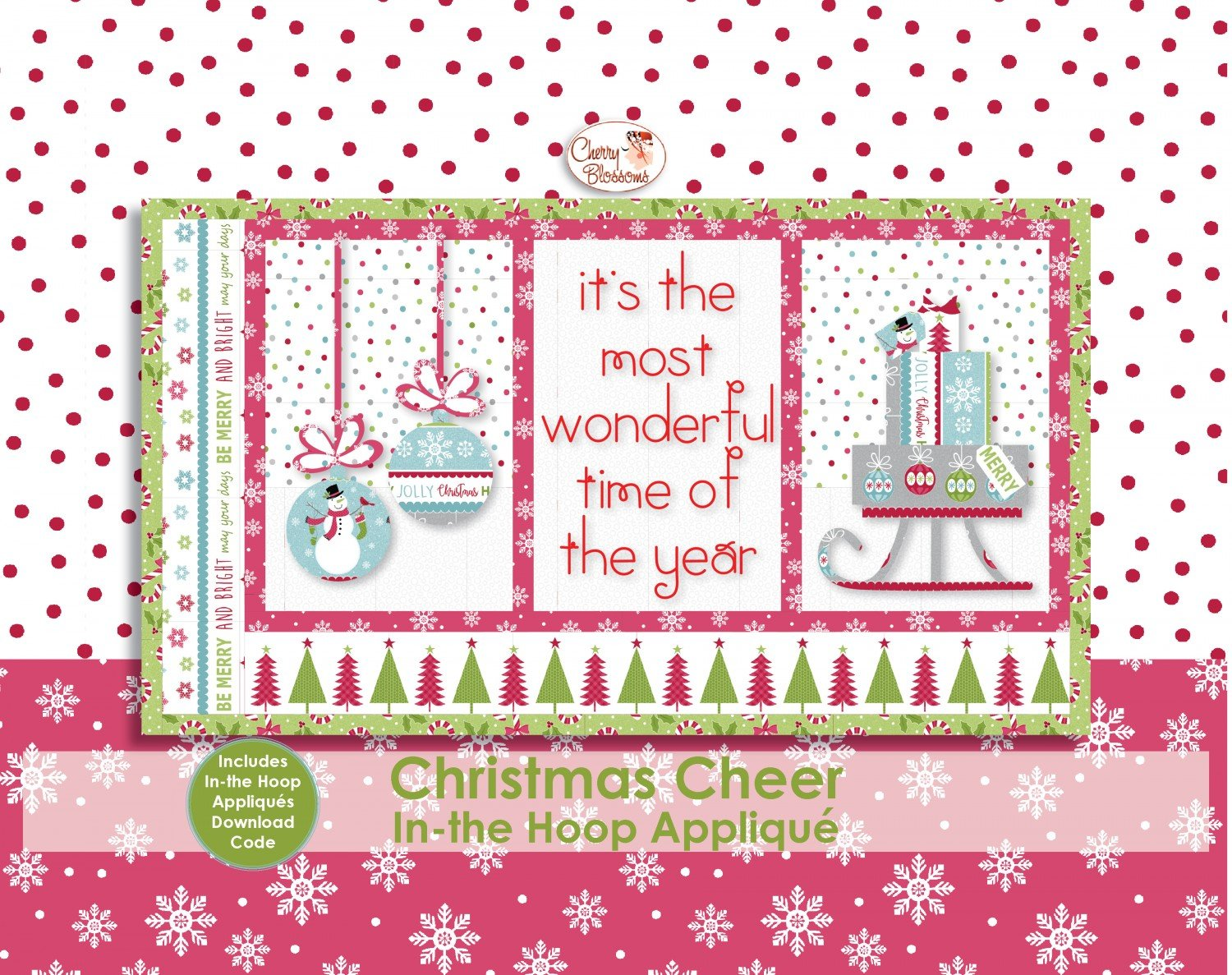 Christmas Cheer with In the Hoop Applique ~ RELEASE DATE JAN 30/20 ~