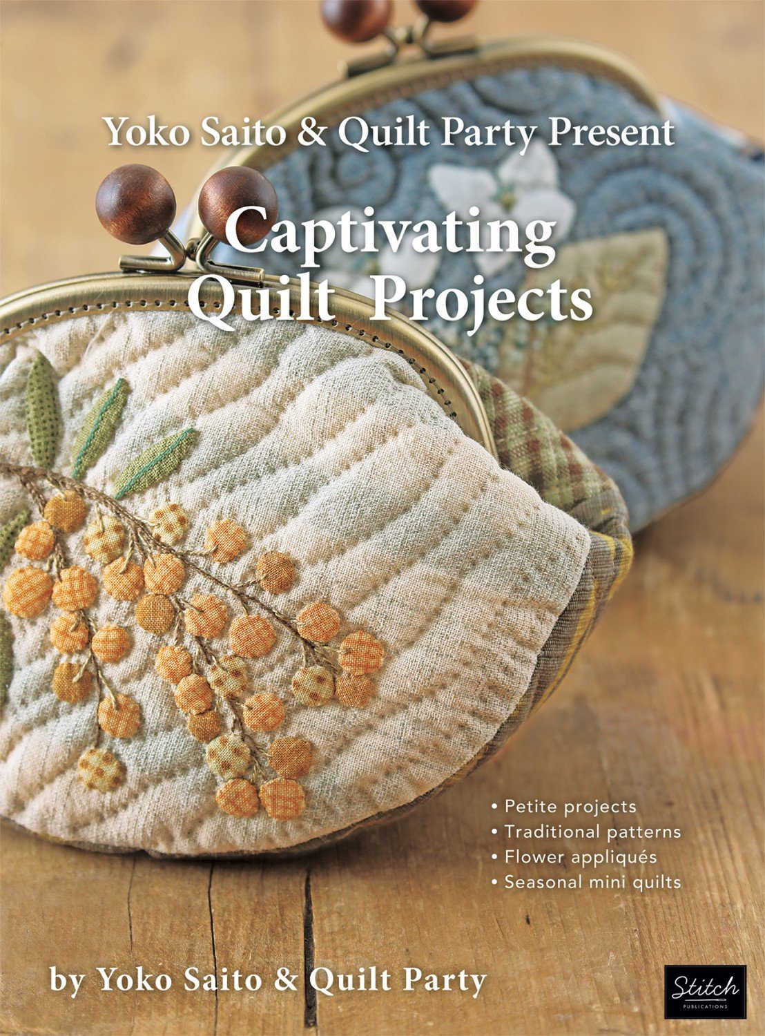 Yoko Saito and Quilt Party Present Captivating Quilt Projects ~RELEASE DATE May 01, 2020~