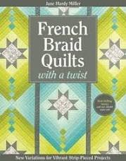 French Braid Quilts With a Twist - quilt book