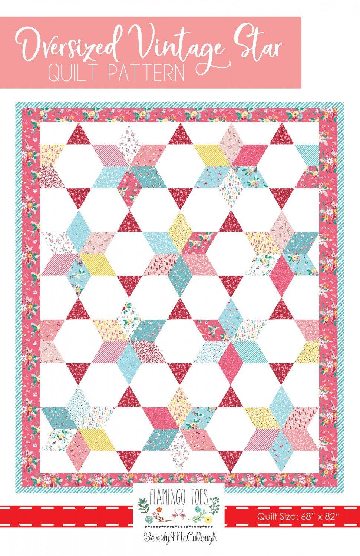 Oversized Vintage Star Quilt Pattern  ~ RELEASE DATE MAR 15/20 ~