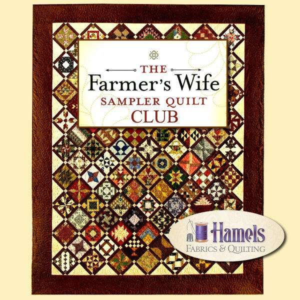The Farmer's Wife Quilt Sampler Club