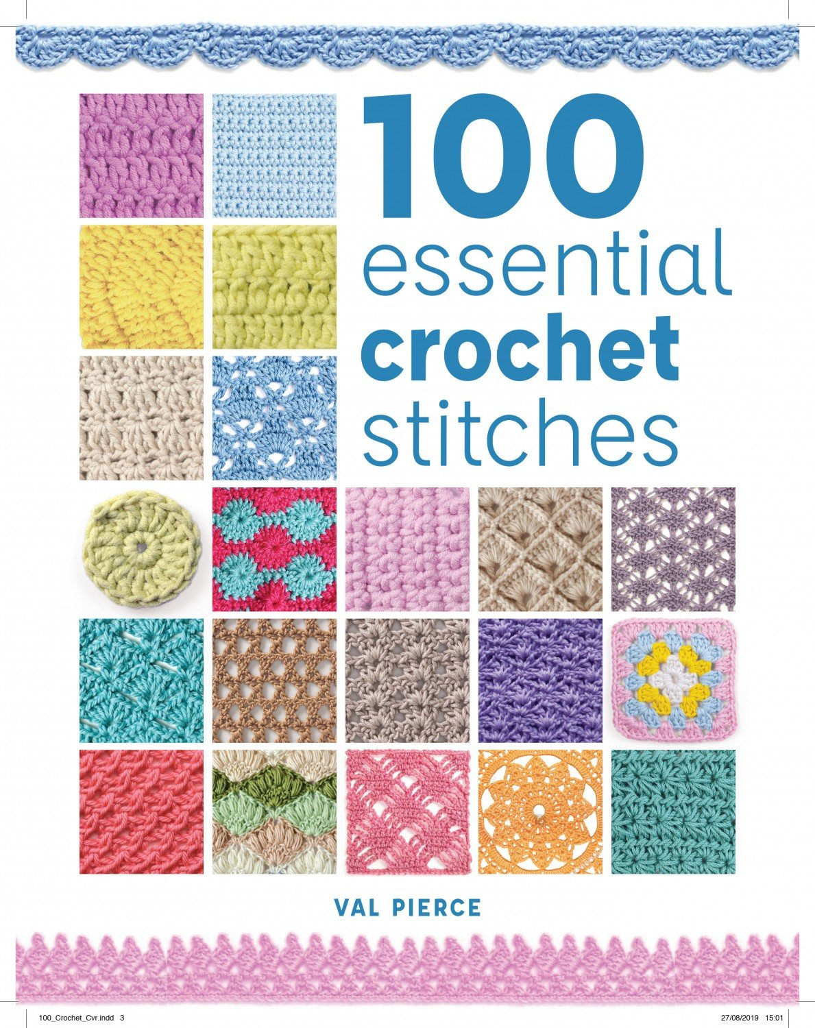 100 Essential Crochet Stitches ~RELEASE DATE May 11, 2020~